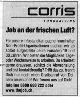 Inserat von Corris: Nervige Auf-der-Strasse-Leute-Anhauer gesucht (15.8.2007)