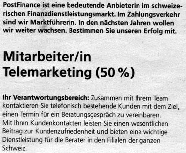 Inserat der Postfinance: Nervige Telefonmarketer gesucht (15.8.2007)